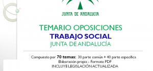 TEMARIO DE OPOSICIONES: TRABAJO SOCIAL-JUNTA DE ANDALUCÍA