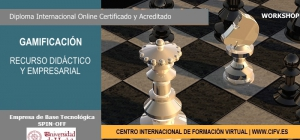 Workshop  Online Certificado y Acreditado->Gamificación: Recurso Didáctico y empresarial.