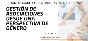 Curso Internacional Online Homologado, Certificado y Acreditado: Gestión de Asociaciones desde una perspectiva de género
