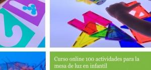 Curso Online certificado y acreditado: La mesa de Luz como recurso pedagógico: 100 actividades para la mesa de Luz en Ed. Infantil.