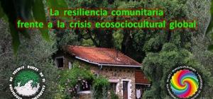 ¡NOVEDAD! Abierto plazo de inscripción al WORKSHOP SOCIOACADÉMICO INTERNACIONAL: ECOALDEAS. La resiliencia comunitaria frente a la crisis ecosociocultural global