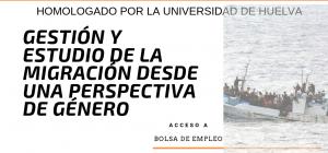 Curso Internacional Online Homologado, Certificado y Acreditado: Gestión y Estudio de la Migración desde una Perspectiva de Género
