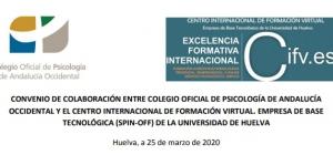 El Colegio Oficial de Psicología Occidental de Andalucía firma un convenio de colaboración con el Centro Internacional de Formación Virtual.