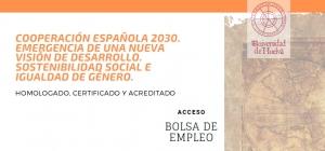 Seminario Internacional Online Homologado, Certificado y Acreditado: Cooperación Española 2030. Emergencia de una nueva visión de desarrollo. Sostenibilidad social e igualdad de género.