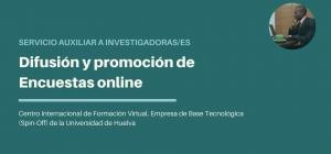 Servicio auxiliar a investigadores/as: Difusión y promoción de encuestas online