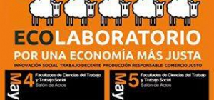 """JORNADAS """"ECOLABORATORIO 2016: Por una economía más justa"""". UNIVERSIDAD DE HUELVA."""