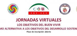 JORNADAS VIRTUALES: LOS OBJETIVOS DEL BUEN VIVIR COMO ALTERNATIVA A LOS OBJETIVOS DEL DESARROLLO SOSTENIBLE