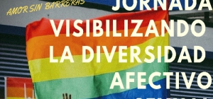 Jornada en la Universidad de Huelva: Amor sin barreras. Visibilizando la diversidad afectivo sexual