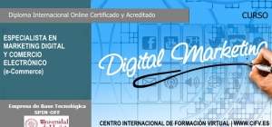 Curso Internacional Online Acreditado de Especialista en Marketing Digital y Comercio Electrónico (e-Commerce). Especialízate en Marketing Digital y conviértete en uno de los perfiles profesionales más demandados. INCLUSIÓN EN BOLSA DE EMPLEO