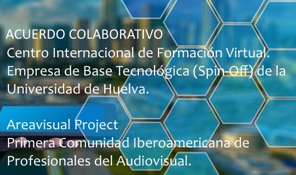 Acuerdo colaborativo CIFV Spin OFF Universidad de Huelva Areavisual Project