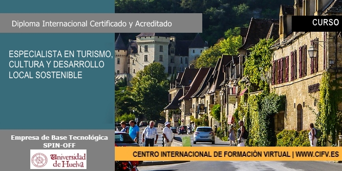 CURSO CIFV ESPECIALISTA EN TURISMO CULTURA Y DESARROLLO LOCAL SOSTENIBLE